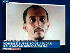 Galdino Saquarema Noticia: Procura-se suspeito de ajudar pai a matar mulher e Filho em MG.