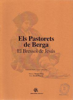 REIG, Ramón. Els Pastorets de Berga. El bressol de Jesús. Berga: Amalgama Edicions. 2001