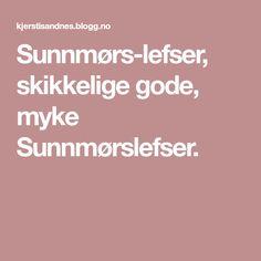 Sunnmørs-lefser, skikkelige gode, myke Sunnmørslefser. Food And Drink, Baking, Education, Blogging, Bakken, Bread, Backen, Learning, Postres