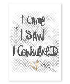 Look at this Veni Vidi Vinci Print on #zulily today!