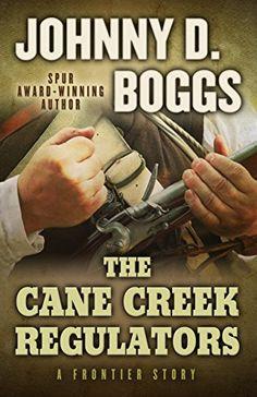 The Cane Creek Regulators: A Frontier Story by Johnny D. Boggs http://www.amazon.com/dp/1432828525/ref=cm_sw_r_pi_dp_NBL2ub1FYMV3C