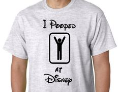 Disney Family Shirts, Funny Disney Shirts, I Pooped AT Disney, Boy or Girl, Custom Personalized Disney Vaction Shirts, Disney Shirts by RandomWearApparel on Etsy https://www.etsy.com/listing/258019592/disney-family-shirts-funny-disney-shirts