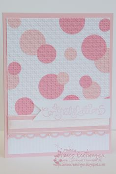 handmade baby card from Aimee's Creations: Baby Girl Congrats ... shades of pink with white ... lots of punched circles with various overlaps ... all run through the embossing machine with lattice embossing folder ... luv the embedded embossing done this way! ... Stampin'Up!