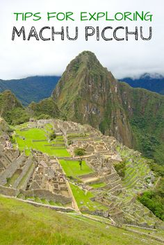 Everything you need to know about exploring Peru's Machu Picchu- including how to get there!