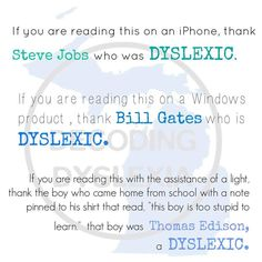 """If you are reading this, thank a dyslexic."" Also known as a basic reading disability Dyslexia Quotes, Dysgraphia, Learning Disabilities, Disability, Special Education, Training, Reading, Words, Apd"