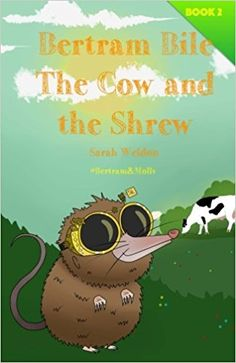 The Cow and the Shrew (Bertram Bile): Bertram and Molly (Book by [Weldon, Sarah] Animal Books, Got Books, Animals For Kids, Book Recommendations, Fairy Tales, Cow, Reading, Book Covers, Pictures