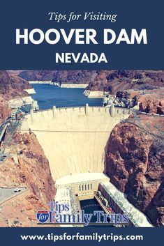 Tips for visiting Hoover Dam near Las Vegas, Nevada with kids | tipsforfamilytrips.com | vacation ideas | family travel #familyvacationideaskids