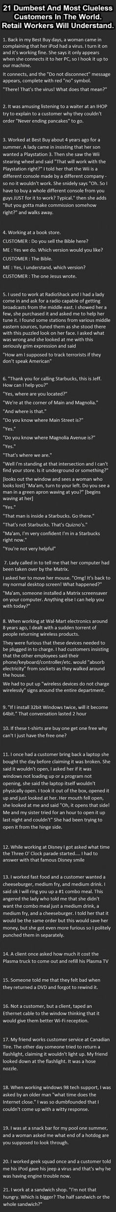21 dumbest customers in the world - Sounds like my retail job days...