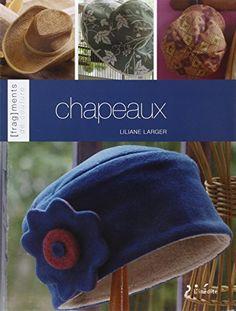 Chapeaux de Liliane Larger http://www.amazon.fr/dp/2350322564/ref=cm_sw_r_pi_dp_zuHZvb1256A4G