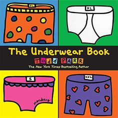 The Underwear Book by Todd Parr http://www.amazon.com/dp/031618831X/ref=cm_sw_r_pi_dp_Dpvswb1SDH3YE