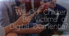 """I used to say, """"Time will tell"""". But, with clinics opening up all around the world for """"digital addictions"""", unfortunately for the multitudes, time..."""