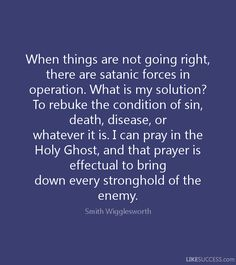 smith wigglesworth on opposition - Google Search