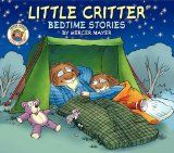 Books: Little Critter Bedtime Stories paperbacks included) Author: Mercer Mayer Pages: 24 each Age Range: 3 - 5 I'd seen Mercer Mayer's Little Critter books around, of course. Best Children Books, Books For Boys, Childrens Books, Baby Books, Mercer Mayer Books, Book Reviews For Kids, Dinosaur Bones, Thing 1, Little Critter