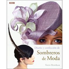 LIB/01   DISEÑO Y CONFECCIÓN DE SOMBREROS DE MODA