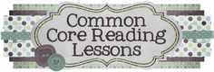 Common Core Reading Lessons: Welcome!