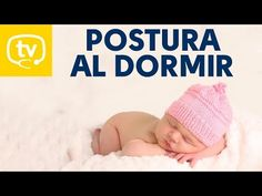 La mejor postura para acostar a tu bebé Recien nacido, crianza natural, colico lactante, postura dormir bebe