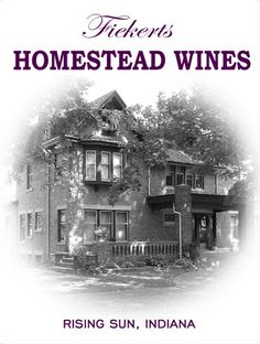 Fiekerts HOMESTEAD WINE - Rising Sun, Indiana