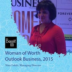 Outlook Business celebrated 22 Women of Worth for 2015 & felicitated Baggit founder Nina Lekhi as one of India's top women entrepreneurs alongside Actress Deepika Padukone and many more illustrious names.