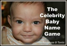 The Celebrity Baby Name Game. What a great funny idea for coming up with a baby name or for baby showers games - girls or boys!  | humor | celebrities |