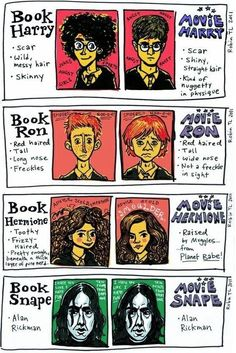 For all my Harry Potter lover followers   movie vs. book (applies to most book v movie situations, but the Alan Rickman thing made me LOL)