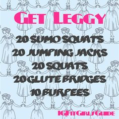 3-5 sets ... or until your legs turn to jelly!