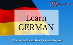 Where Can I Learn How To Speak German Language?Know More : http://bit.ly/2uHV21O