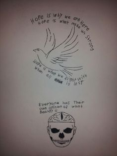 Dove and a hope qoute and  zombie boy qoute