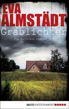 Amazon.com: Grablichter: Krimi (Kommissarin Pia Korittki) (German Edition) eBook: Eva Almstädt: Kindle Store