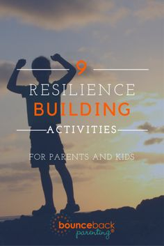 Resilience Activities for Parents to do with Kids