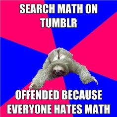 Why didn't I know about this when I was a math major?! Math Major Sloth!