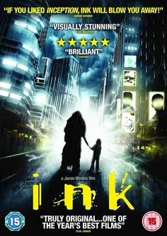 Film Review: Ink - A Mesmerizing Indie Film