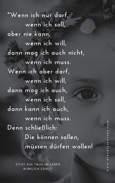 """Quote from """"What really matters in life"""" Motivational Photos, German Quotes, Proverbs Quotes, Baby Quotes, Quote Prints, True Words, Beautiful Words, Good To Know, True Stories"""
