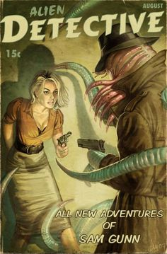 Alien Detective pulp cover art by Aly Fell.  Woman dame gun guns pistol pistols alien BEM Cthulhu octopus tentacles monster grasp danger