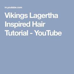 Vikings Lagertha Inspired Hair Tutorial - YouTube