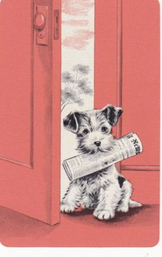 Vintage illustrations can be so cute!. ***P.S. I DON'T MEAN TO BE RUDE, BUT THAT's NOT A SCOTTIE...THAT'S A WIRED HAIRED FOX TERRIER!!! AND IT LOOKS JUST LIKE MY PANDY!!!***