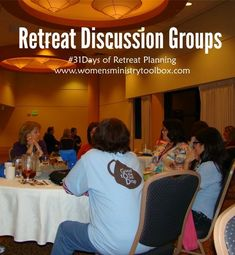 Retreat Discussion Groups - Should you have them? Should they stay the same? Answers to those questions and more at Women's Ministry Toolbox.