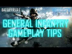Tips - Infantry Basics (Battlefield 3 Gameplay/Commentary/Tips) Battlefield 3 Gameplay, Battlefield 4, All Video, Facebook, Twitter, Tips, Movie Posters, Fictional Characters, Film Poster