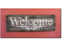 """Hand Painted Pallet Wood """"Welcome"""" Sign on Recycled Boards with Flourish. Repurposed Rustic Upcycled. Can be Hung Inside or Outside."""