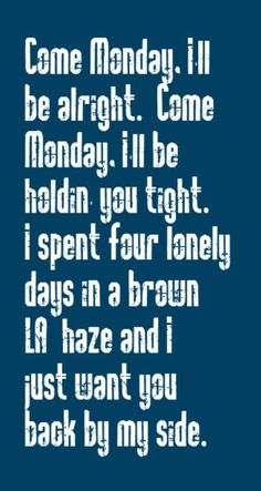 Jimmy Buffett - Come Monday - song lyrics, song quotes,music lyrics, music quotes, songs