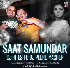 Saat Samundar Play hard Mashup - Dj Hitesh & Dj Pedro - http://www.djsmuzik.com/saat-samundar-play-hard-mashup-dj-hitesh-dj-pedro/