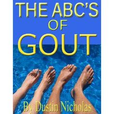 The ABC's of Gout (Health and Wellness Series) (Kindle Edition)  http://flavoredwaterrecipes.com/amazonimage.php?p=B0088GWGXW  B0088GWGXW