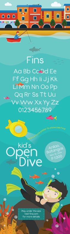 Fins - Free Font (2014) on Behance  Fins is by graphic designer Jake Kho. A simple, sans serif typeface, Kho created Fins for a typography class. A clean and simple font, Fins is perfectly suited to child-themed designs.