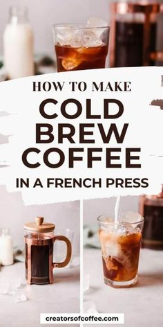 Use our step by step guide on how to make cold brew coffee in a french press and enjoy smooth tasting cold coffee drinks at home. Perfect for a hot Summer day, this easy cold brew coffee recipe - french press style is so simple, with no expensive coffee gear required. #coldbrew #frenchpress Cold Coffee Drinks, Cold Brew Coffee Recipe, Making Cold Brew Coffee, Espresso Drinks, Cold Drinks, French Press Cold Brew, How To French Press, French Press Iced Coffee, Cold Brew At Home