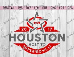 SVG SUPER BOWL 2017 Houston layered logo vector by MamaCraft4You