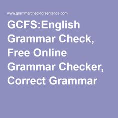 The World's Most Accurate Online Grammar Checker Is Now Free!