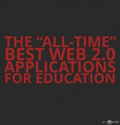 "The ""All-Time"" Best Web 2.0 Applications For Education"