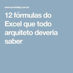12 fórmulas do Excel que todo arquiteto deveria saber
