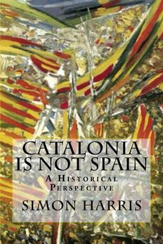 Books by Simon Harris - Expert Information on Barcelona and Catalonia