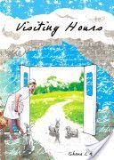 Visiting Hours by Shane Koyczan