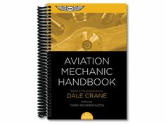 New edition of Aviation Mechanic Handbook released — General Aviation News